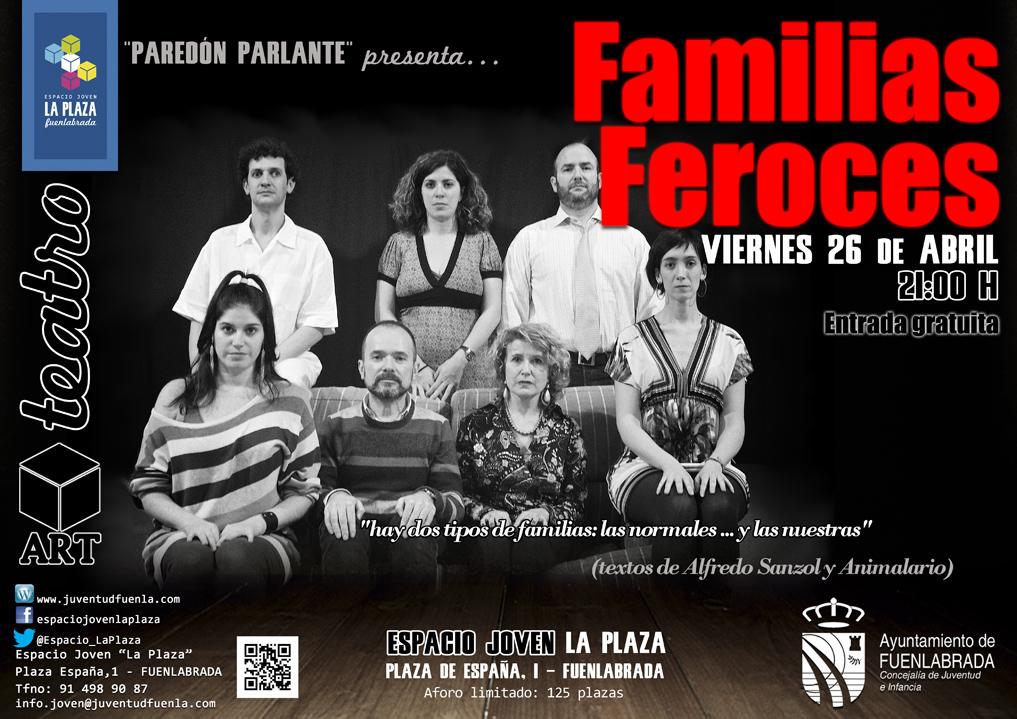 """Teatro en el Espacio Joven `La Plaza´: """"Familias Feroces"""" por la Compañía """"Paredón Parlante"""""""