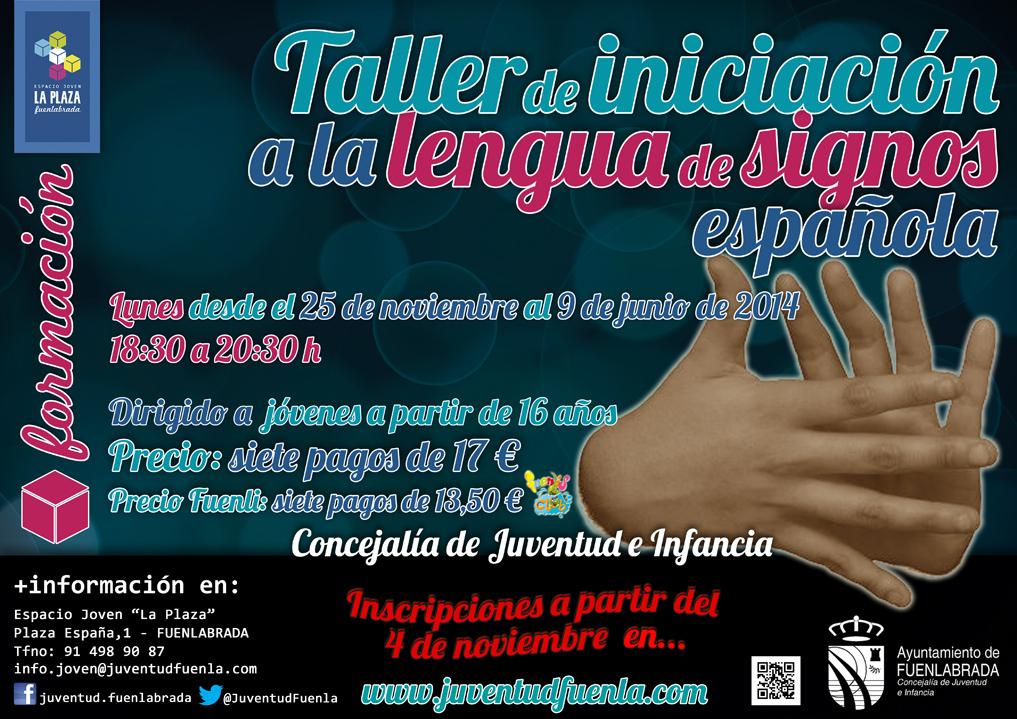 """Taller de iniciación a la lengua de signos española. En el Espacio Joven """"La Plaza"""""""