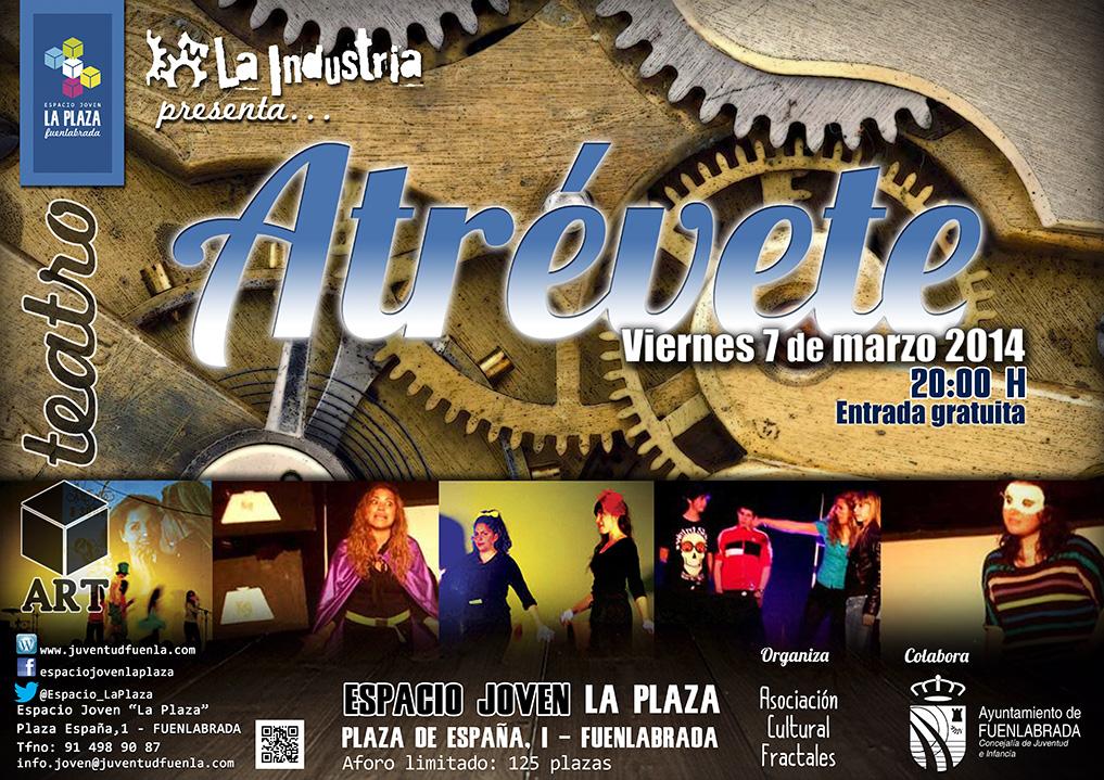 """""""La Industria"""" presenta la obra de teatro """"ATRÉVETE"""". En el Espacio Joven """"La Plaza"""""""