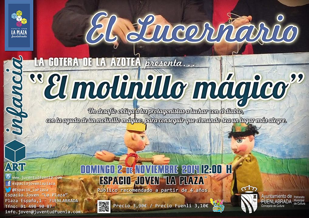 """Vuelve """"El Lucernario"""" al Espacio Joven La Plaza con """"El molinillo mágico"""" de la compañía La Gotera de la Azotea"""